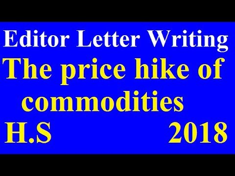 Editor Letter On The Price Hike Of Commodities for H.S [WBBSE] 2018