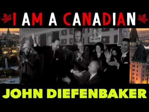 John Diefenbaker - I am a Canadian
