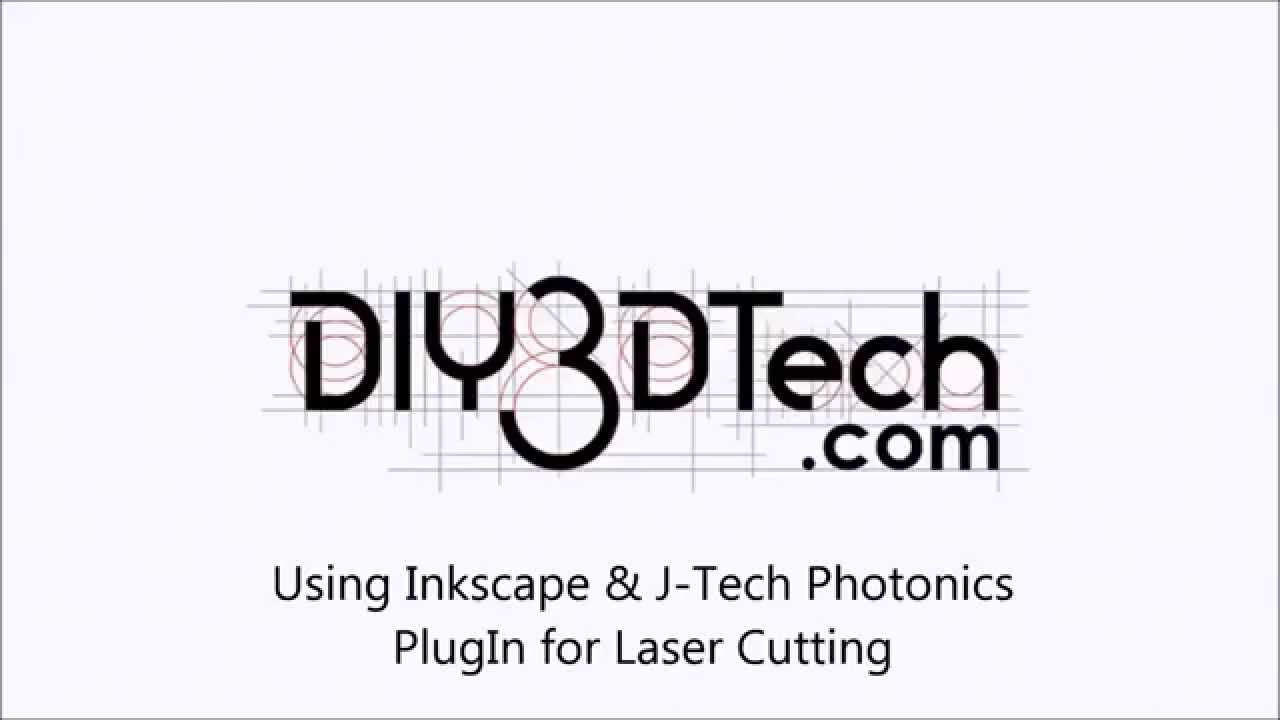 Using Inkscape winth J-Tech Photonics PlugIn for Laser