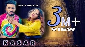 Kasar ( Full HD )   Satta Dhillon Ft. Love Sagar   New punjabi song 2019   TEAM DSP