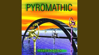 The Sound Of Phyromatic (Up Mix)