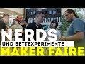 Bettexperimente & verrückte Nerds | Maker Faire 2018