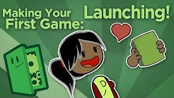 Making Your First Game: Launching! - How to Market Your Game - Extra Credits