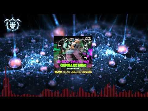 Si Dog, Bradley Drop - Gonna Be Mine (KL2 Remix)
