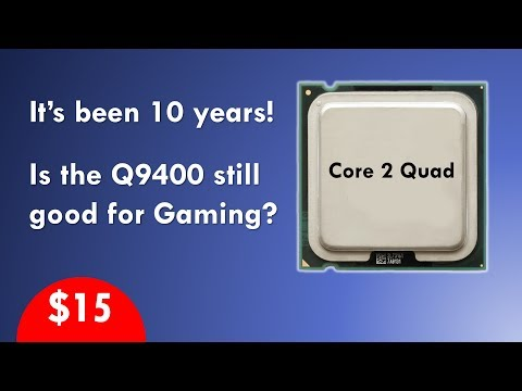 Core 2 Quad still going strong in 2018