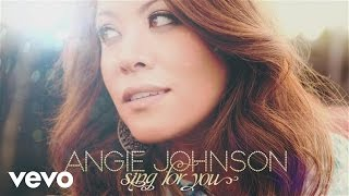 Angie Johnson - Sing For You (Lyric Video)