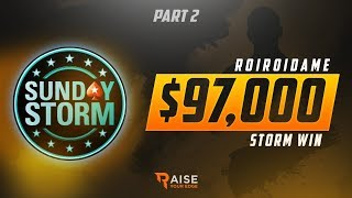 Turn $11 to $97,000. Fighting vs 140,000 | Sunday Storm Review #2