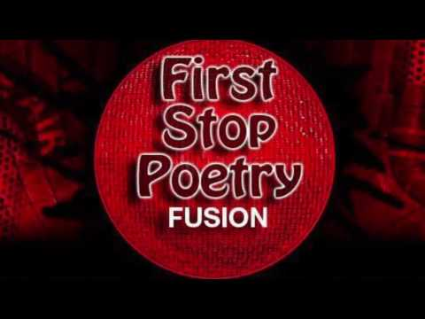 First Stop Poetry Fusion - 0801 2016