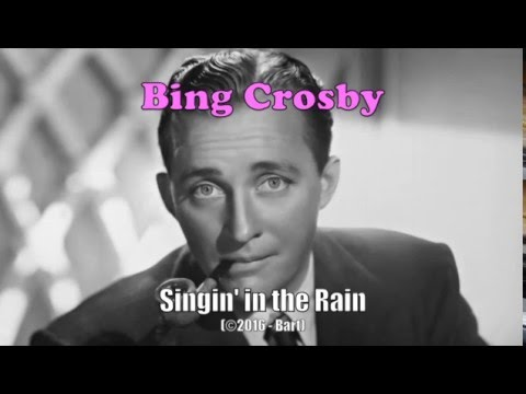 Bing Crosby - Singing In The Rain (Karaoke)