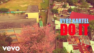 Vybz Kartel - Do It (Official Video)