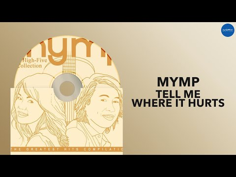 MYMP - Tell Me Where It Hurts (Official Audio)