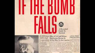 If The Bomb Falls - A recorded guide to survival - Part 01