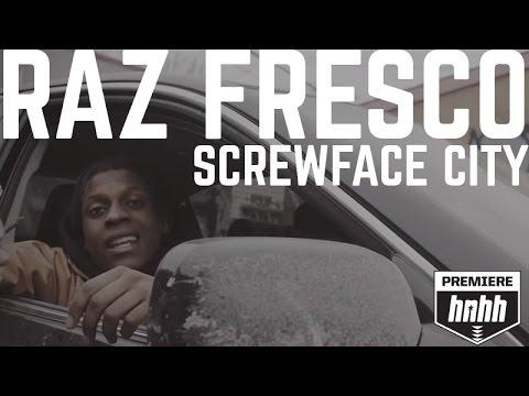 "Raz Fresco - ""Screwface City"" (Official Music Video)"