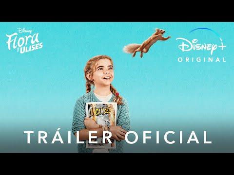 Flora y Ulises   Tráiler Oficial Subtiulado   Disney+