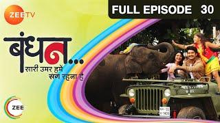 Bandhan Saari Umar Humein Sang Rehna Hai - Episode 30 - October 27, 2014