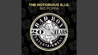 Big Poppa Remix (Club Mix) (2014 Remaster)