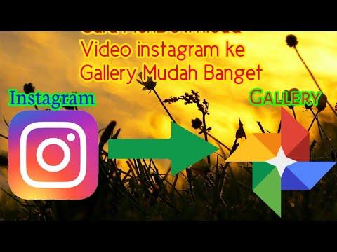 Cara MenDownload Video Instagram Ke Galeri Mudah Banget    BOS CHANEL 06