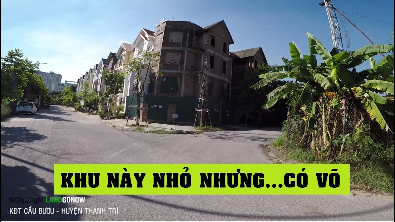 Nhà đất khu đô thị Cầu Bươu, DT70A, Tân Triều, Thanh Trì, Hà Nội – Land Go Now ✔