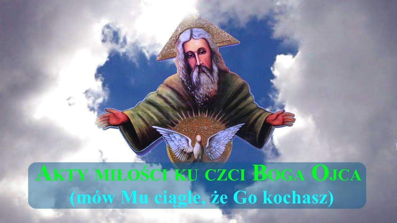 Download MODLITWA - Akty Miłości Ku Czci BOGA OJCA💗