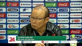HLV Park Hang-seo: Từ giờ, chúng ta không phải sợ Thái Lan nữa | VTV24