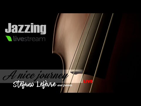 A NICE JOURNEY Stefano Lefèvre and Friends - Best Songs Jazz Full Album Complete CD Clarinet Sax Mp3