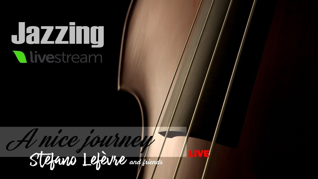 A NICE JOURNEY Stefano Lefèvre and Friends - Best Songs Jazz Full Album Complete - Clarinet Solo Sax