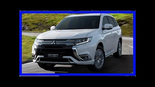 Revised 2019 Mitsubishi Outlander set for Geneva with PHEV tech upgrade by BuzzFresh News