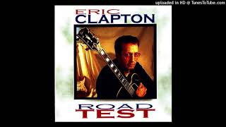 ERIC CLAPTON - Reconsider Baby - LIVE Los Angeles 1999/11/04 [SBD]
