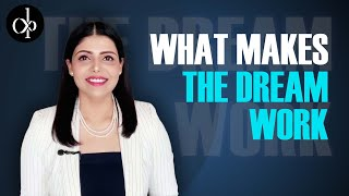 What Makes The Dream Work By Deepti Pathak | Leadership Coach