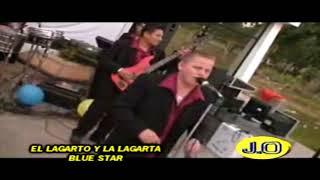 BLUE STAR EL LAGARTO RMX