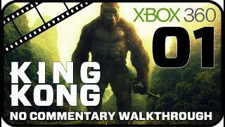 King Kong Walkthrough Part 1 (Xbox 360) No Commentary - Movie Game