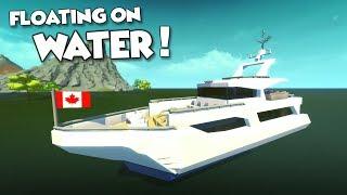 WATER BUOYANCY MOD! Raft Tutorial and LUXURY YACHT! - Scrap Mechanic Creations! - Episode 142
