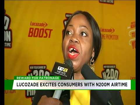 Lucozade excites consumers with N200m airtime