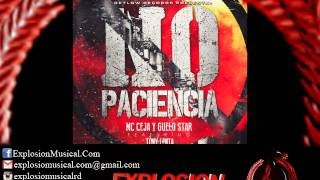 MC Ceja & Guelo Star Ft. Tony Lenta - No Paciencia (Official Remix) (www.explosionmusical.com)