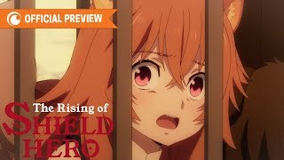 The Rising of the Shield Hero | OFFICIAL PREVIEW 2