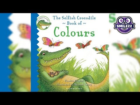 The Selfish Crocodile Book Of Colours By Faustin Charles [STORYTIME]