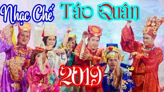 Nhạc Tết 💠Nhạc Chế Táo Quân 2019
