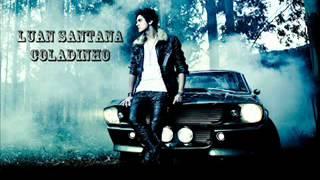 Luan Santana - Coladinho (Lançamento Oficial 2012)
