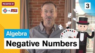Negative Numbers and Arithmetic: Study Hall: Algebra #3: ASU + Crash Course