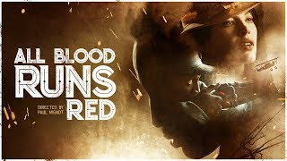 All Blood Runs Red
