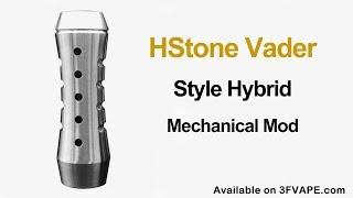 HStone Vader Style Hybrid Mechanical Mod
