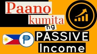 Paano Kumita ng Passive Income