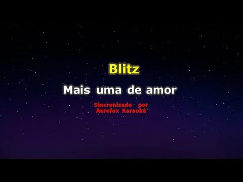Blitz - Mais uma de amor (karaokê)