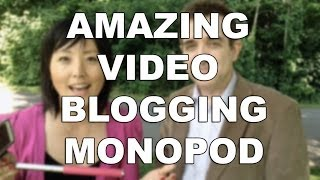 The video blogging monopod