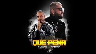 Maluma ft J Balvin   Que Pena