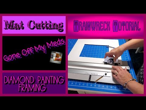trainwreck-tutorial-~-mat-cutting-&-diamond-painting-framing-~-gommtube-#222