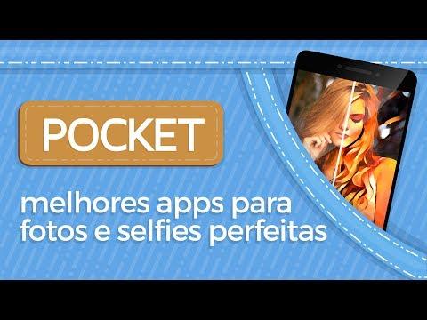 Melhores apps para fotos e selfies perfeitas - POCKET