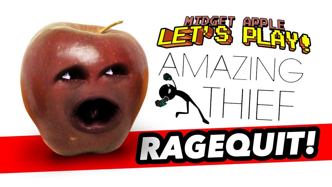 Midget Apple Amazing Thief RAGEQUIT - YouTube