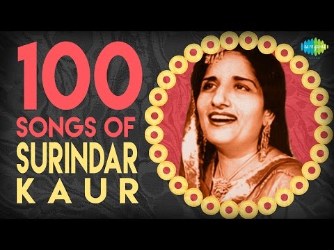 Top 100 Songs Surindar Kaur Special...
