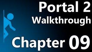 Portal 2 Speedy Walkthrough - Chapter 9 (The Part Where He Kills You)